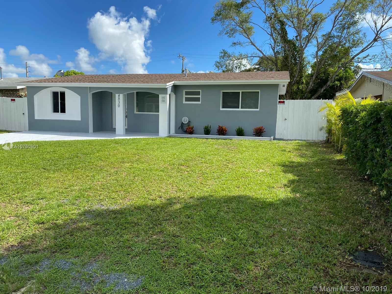 BEST VALUE IN THE AREA, This home is completely upgraded and features a spectacular covered terrace, a huge yard, 2 remodeled bathrooms, 4 spacious bedrooms, new high quality paint inside and out, partial impact doors and windows, granite counter-tops, custom lighting, and so much more. This one wont last!! minutes from the new Seminole Hardrock Hotel Ft. Lauderdale International and the Florida Turnpike, walk to public transportation.